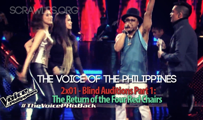 The Voice PH — 2×01 — The Blind Auditions Part 1: Return of the Four Red Chairs