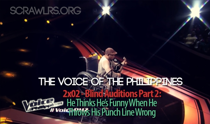 The Voice PH — 2×02 — The Blind Auditions Part 2: He Thinks He's Funny When He Throws His Punch Lines Wrong
