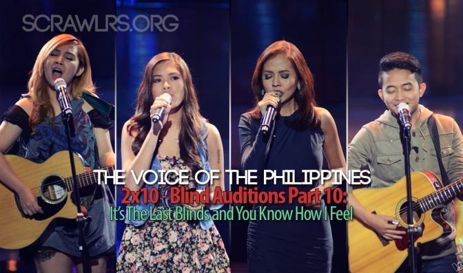 The Voice PH — 2×10 — The Blind Auditions Part 10: It's The Last Blinds And You Know How I Feel