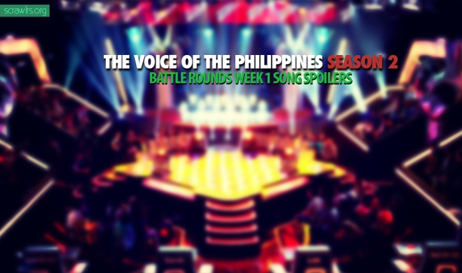 The Voice PH Season 2 — Battle Rounds Week 1 Song Spoilers Partial List