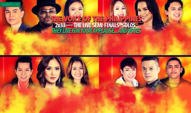 The Voice PH — 2×33 — The Live Semi-Finals – Solos: They Live For Your Applause… and Votes (UPDATED)