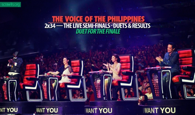 The Voice PH — 2×34 — The Live Semi-Finals – Duets & Results: Duet For The Finale