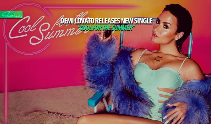 demi lovato, cool for the summer, katy perry, california girls, single, music, audio, stream