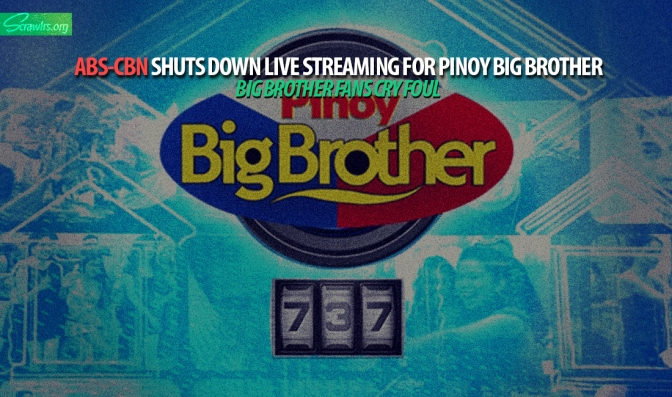 ABS-CBN Shuts Down Live Streaming for Pinoy Big Brother, Fans Cry Foul