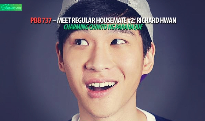 PBB 737 — Meet Regular Housemate #2: Richard Hwan